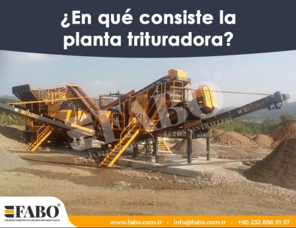 ¿En qué consiste la planta trituradora?