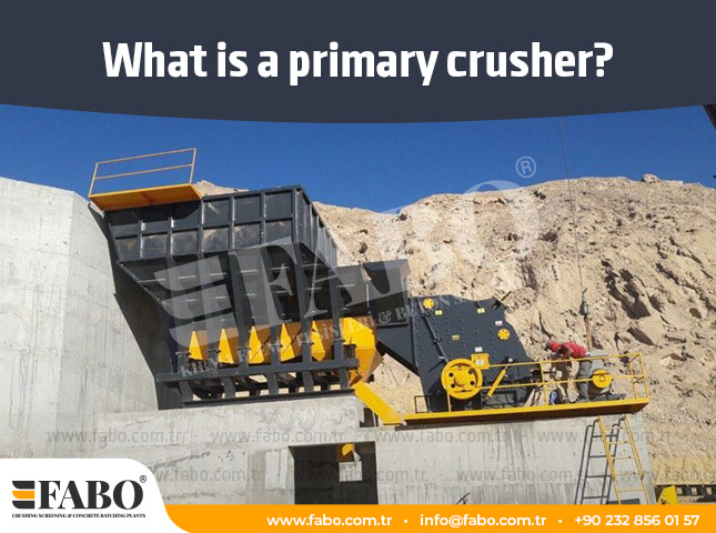 What is a Primary Crusher?